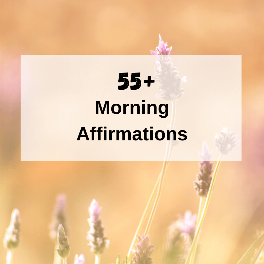 Morning Affirmations That Can Change Your Life
