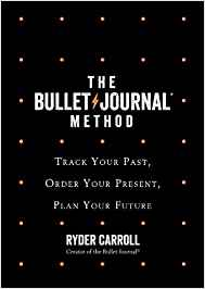 Best Self Help Books The Bullet Journal Method by Ryder Carroll